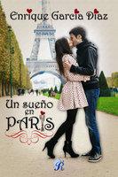 Un sueño en París - Enrique García Díaz