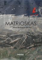 Matrioskas - Alicia Rodríguez Martos