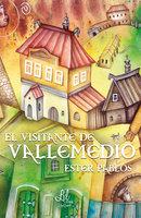 El visitante de Vallemedio - Ester Pablos