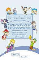 Videojuegos en redes sociales - Graciela Alicia Esnaola Horacek, Francisco Ignacio Revuelta Domínguez
