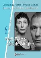 Pedi-Pole y Círculo Mágico - Javier Pérez Pont, Esperanza Aparicio Romero