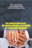 Los macro-procesos - Mónica García Solarte, Guillermo Murillo Vargas, Carlos Hernán González Campo