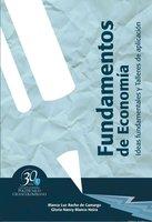 Fundamentos de economía. Ideas fundamentales y talleres de aplicación - Blanca Luz Rache de Camargo, Gloria Nancy Blanco Neira