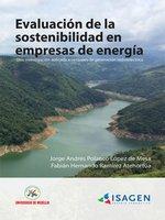 Evaluación de la sostenibilidad en empresas de energía - Jorge Andrés Polanco López de Mesa, Fabián Hernando Ramírez Atehortúa