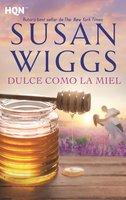 Dulce como la miel - Susan Wiggs