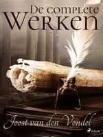 De complete Werken - Joost Van Den Vondel