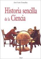Historia sencilla de la Ciencia - José Luis Comellas García-Lera