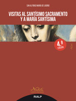 Visitas al Santísimo Sacramento y a María Santísima - San Alfonso María de Ligorio