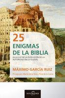 25 Enigmas de la Biblia - Máximo García Ruiz