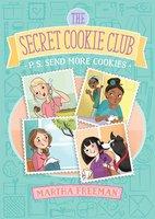 P.S. Send More Cookies - Martha Freeman