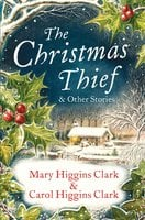 The Christmas Thief & other stories - Mary Higgins Clark