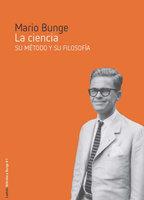 La ciencia - Mario Bunge