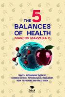 The 5 balances of health - Marcos Mazzuka