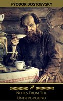 Notes From The Underground (Golden Deer Classics) - Fyodor Dostoevsky, Golden Deer Classics