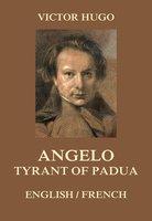 Angelo, Tyrant of Padua - Victor Hugo