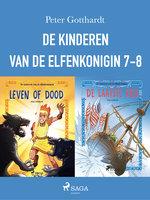 De kinderen van de elfenkoningin 7-8 - Peter Gotthardt