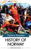 History of Norway - Hjalmar Boyesen