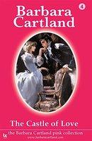 Castle of Love - Barbara Cartland