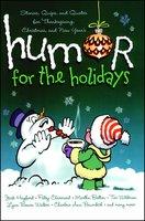 Humor for the Holidays - Shari MacDonald