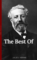 The Best of Jules Verne, The Father of Science Fiction: Twenty Thousand Leagues Under the Sea, Around the World in Eighty Days, Journey to the Center of the Earth, and The Mysterious Island - Jules Verne