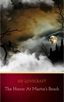 The Horror at Martin's Beach - H.P. Lovecraft