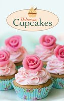 Delicious Cupcakes: The best sweet recipes for yummy love cakes - Maja Marten
