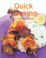 Quick Cooking: Our 100 top recipes presented in one cookbook - Naumann & Göbel Verlag