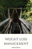 Weight Loss Management - Anthony Ekanem