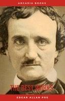 Edgar Allan Poe: The Best Works - Edgar Allan Poe