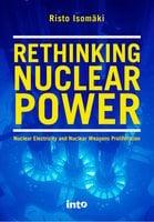 Rethinking Nuclear Power - Risto Isomäki