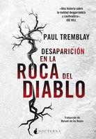 Desaparición en la Roca del Diablo - Paul Tremblay