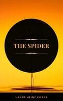 The Spider (ArcadianPress Edition) - Hanns Heinz Ewers