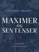 Maximer og sentenser - Frithiof Brandt