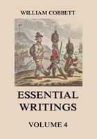 Essential Writings Volume 4 - William Cobbett