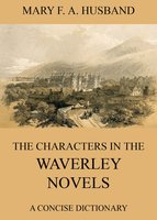 The Characters In The Waverley Novels - Mary Fair Anderson Husband