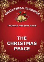 The Christmas Peace - Thomas Nelson Page