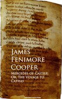 Mercedes of Castile; Or, The Voyage to Cathay - James Fenimore Cooper