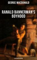 Ranald Bannerman's Boyhood (Illustrated Edition) - George MacDonald