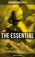 The Essential H. Melville - 9 Books in One Volume - Herman Melville