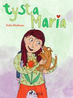 Tysta Maria - Sofia Hedman