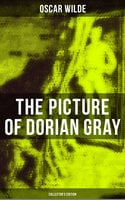 The Picture of Dorian Gray (Collector's Edition) - Oscar Wilde