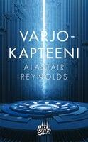 Varjokapteeni - Alastair Reynolds