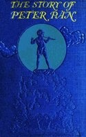 The Story of Peter Pan - J.M. Barrie, Daniel O'Connor