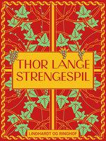 Strengespil - Thor Lange