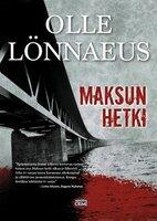 Maksun hetki - Olle Lönnaeus