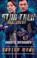Star Trek: Discovery: Drastic Measures - Dayton Ward