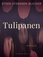 Tulipanen - Steen Steensen Blicher