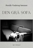 Den grå sofa - Pernille Vindstrup Sørensen
