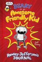 Diary of an Awesome Friendly Kid: Rowley Jefferson's Journal - Jeff Kinney
