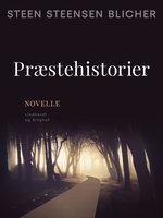 Præstehistorier - Steen Steensen Blicher